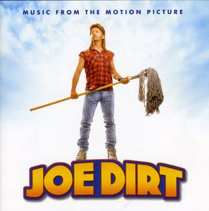 Joe Dirt (Original Soundtrack)