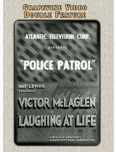 Police Patrol (1933) /  Laughing at Life (1933)