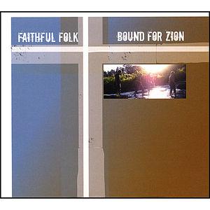 Bound for Zion