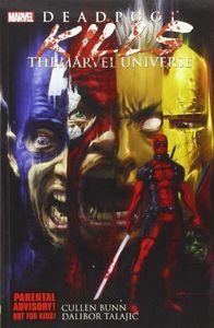 Deadpool Kills the Marvel Universe (Marvel) , Cullen Bunn