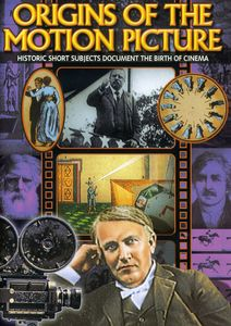 Origins of the Motion Picture
