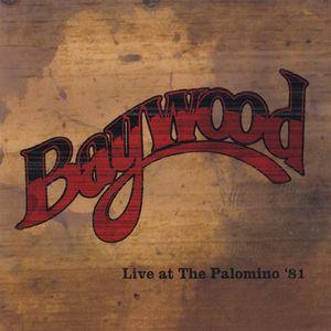 Baywood Live at the Palomino