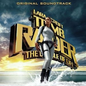 Lara Croft Tomb Raider: The Cradle of Life (Original Soundtrack) [Import]