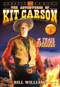 The Adventures of Kit Carson: Volume 6