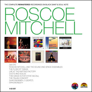 Roscoe Mitchell - the Complete Remastered