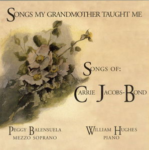 Songs My Grandmother Taught Me