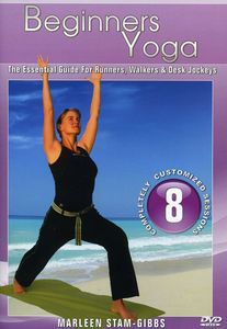 Yoga for Beginners: The Essential Guide for Runners, Walkers and DeskJockeys