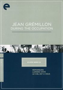 Jean Grémillon During Occupation (Criterion Collection)