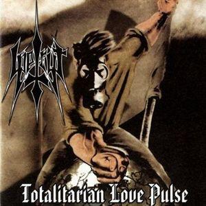 Totalitarian Love Pulse