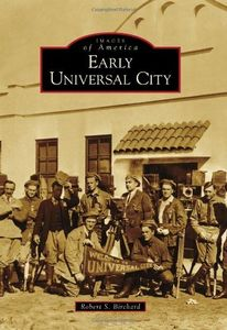 EARLY UNIVERSAL CITY