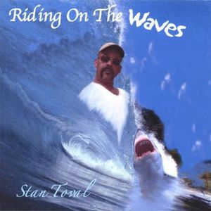 Riding on the Waves