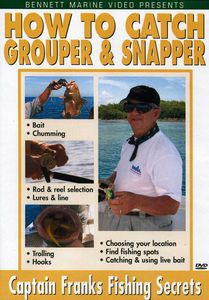 Captain Franks How to Catch Grouper and Snapper