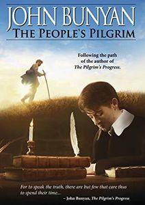 John Bunyan: The Peoples Pilgrim