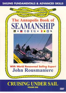 Annapolis Book of Seamanship: Cruising Under Sail