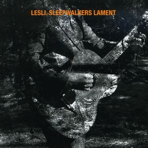 Sleepwalkers Lament