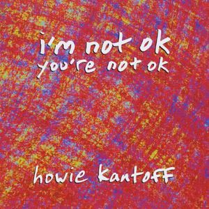 Im Not Ok Youre Not Ok