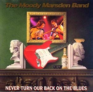 Never Turn Our Back On The Blues [Import]