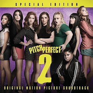 Pitch Perfect 2 (Special Edition) (Original Soundtrack)