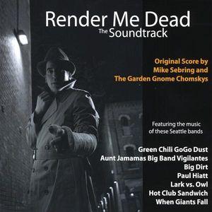 Render Me Dead (Original Score)