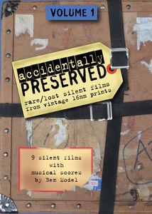 Accidentally Preserved: Volume 1