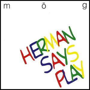 Herman Says Play