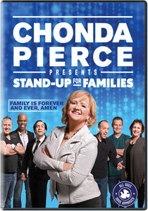 Chonda Pierce Presents: Stand Up for Families - Family Is Forever AndEver, Amen