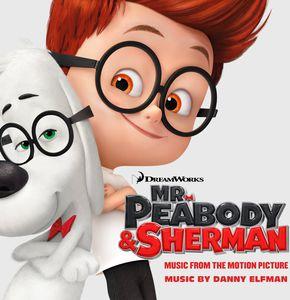 Mr. Peabody & Sherman (Original Soundtrack)