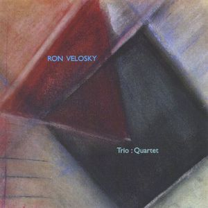 Ron Velosky Trio: Quartet