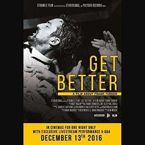 Get Better: A Film About Frank Turner [Import]