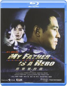 My Father Is a Hero (aka Jet Li's The Enforcer) [Import]