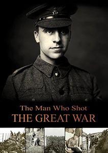 Man Who Shot The Great War