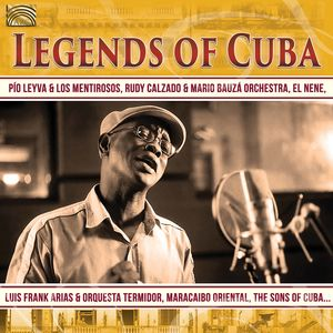 Legends Of Cuba (Various Artists)