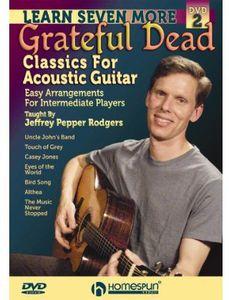 Learn Seven More Grateful Dead Classics for