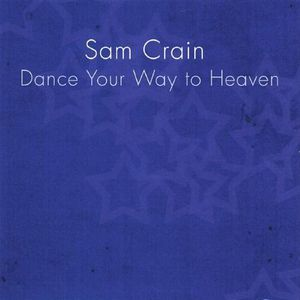 Dance Your Way to Heaven