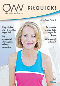 Older Wiser Workouts: Fitquick! With Sue Grant