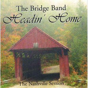 Headin Home-The Nashville Session