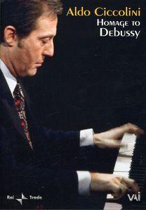 Aldo Ciccolino: Homage to Debussy