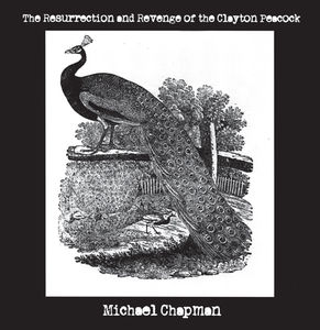 The Resurrection and Revenge Of The Clayton Peacock