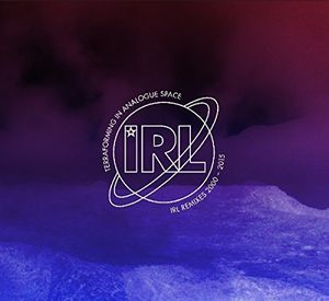 Terraforming In Analogue Space: Irl Remixes 2000-2015 [Import]
