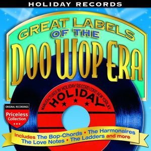 Great Labels of the Doo Wop Era: Holiday Records