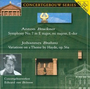 Bruckner: Sym No 7 /  Brahms: Var By Theme By Haydn
