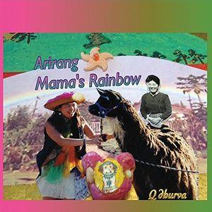 Arirang Mama's Rainbow