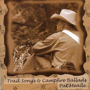 Trail Songs & Campfire Ballads