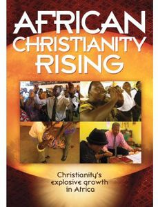 African Christianity Rising