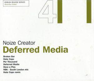 Deffered Media