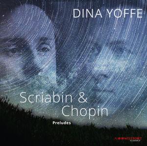 Scriabin & Chopin: Preludes