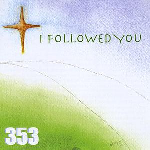 I Followed You