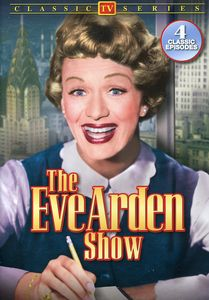 The Eve Arden Show: Volume 1