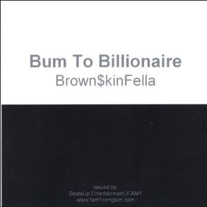 Bum to Billionaire