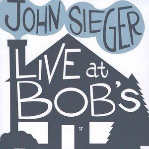 Live at Bob's